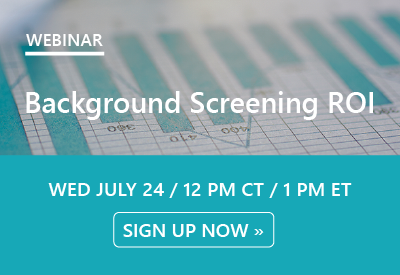 Webinar: Background Screening ROI | July 24