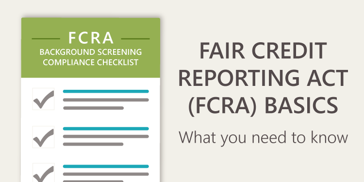 FCRA Basics: What you need to know