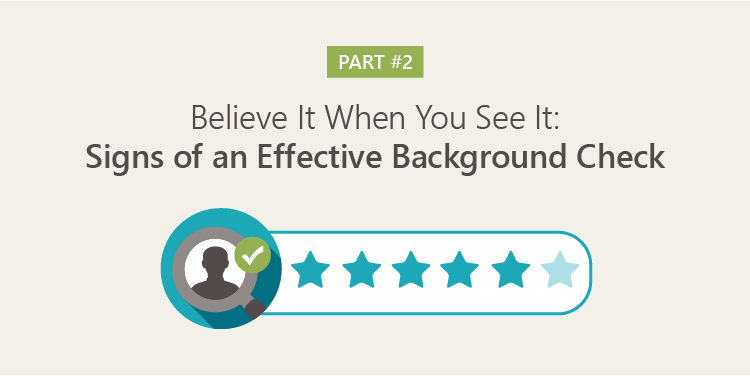 Signs of an Effective Background Check Pt 2