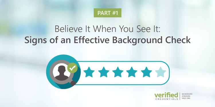 Part 1 of 2: Signs of an Effective Background Check Blog